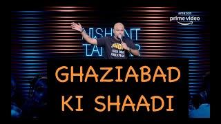 Ghaziabad Ki Shaadi   Stand up Comedy by Nishant Tanwar
