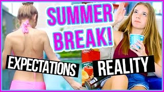 SUMMER Expectations VS. Reality w/ MissHannahBeauty!