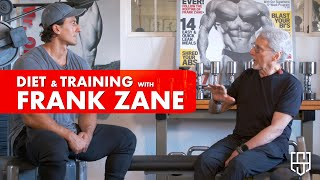 FRANK ZANE | TRAINING AND DIET ADVICE