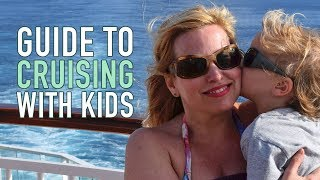 Cruise With Kids Survival Guide