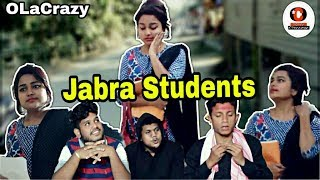 Jabra students || OLaCrazy || New Assamese comedy