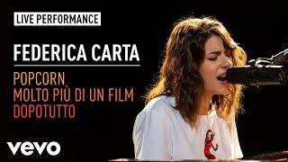 Federica Carta - Popcorn / Molto Più Di Un Film / Dopotutto - Live | Vevo