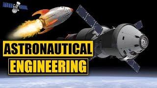 What is Aerospace Engineering? (Astronautics)