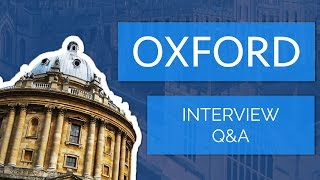 [Part 2/4] Oxford and Cambridge Interview Q&A