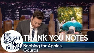 Thank You Notes:Bobbing for Apples, Gourds