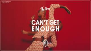 THRILLERS - Can't Get Enough