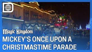 Mickey's Once Upon a Christmastime Parade 2019 - Magic Kingdom