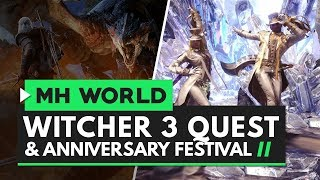 Monster Hunter World | Witcher 3 Quest, Giant Jagras & Anniversary Festival Dates