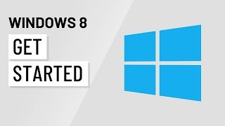 Windows 8: Getting Started with Windows 8