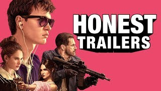 Honest Trailers - Baby Driver