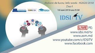 ATELIERE DE LUCRU: INFO WEEK – H2020/2018 - Ziua I