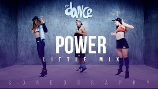 Power - Little Mix - Choreography - FitDance Life