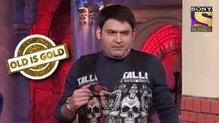 Khandani Gangster Kapil | Old Is Gold | Comedy Circus Ke Ajoobe