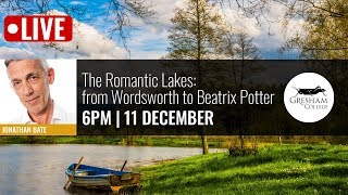 The Romantic Lakes: from Wordsworth to Beatrix Potter