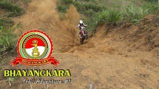 BHAYANGKARA TRAIL ADVENTURE #1