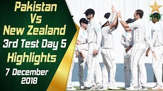 Pakistan Vs New Zealand | Highlights | 3rd Test Day 5 | 7 December 2018 | PCB
