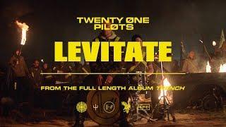 twenty one pilots - Levitate