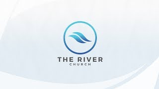 4.21.2019 | The River Church Live | Sunday PM