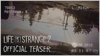 Life is Strange 2 - Official Teaser