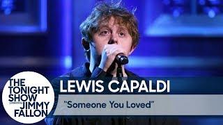 Lewis Capaldi:Someone You Loved