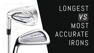 Longest VS Most Accurate Irons