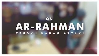 Ustadz Hanan Attaki - Ar-Rahman