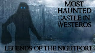 Why The Nightfort is the creepiest castle in Westeros | Game of Thrones