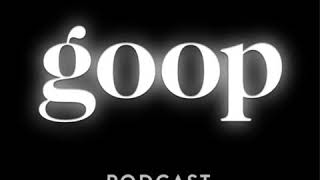 The goop Podcast - Is Detoxing Real?