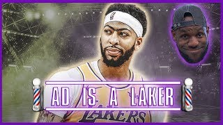 Anthony Davis Is a Laker, Here's Who Won The Trade... - Barbershop talk (Episode 52)