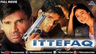 Ittefaq - Bollywood Full Action Movies | Sunil Shetty Full Movies | Latest Bollywood Full Movies