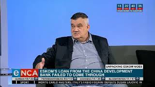 Eskom's loan from the China Development Bank has failed to materialise