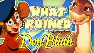 What RUINED Don Bluth Animation?