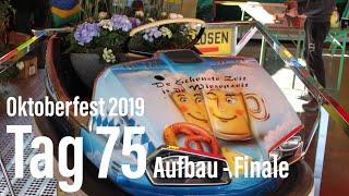Oktoberfest 2019: Tag 75 Wiesn-Aufbau @ Theresienwiese (20.09.2019, Freitag, letzter Aufbautag 2019)
