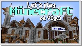LP Minecraft på 90gQ #10 - Kärnkraftsarbetaren Toffes verk!