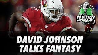 Fantasy Football 2017 - David Johnson Talks Fantasy + Backfields to Avoid - Ep. #389