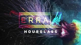ERRA - Hourglass