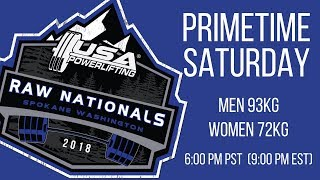 Primetime Saturday - 2018 USA Powerlifting Raw Nationals