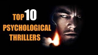 TOP 10 PSYCHOLOGICAL THRILLERS