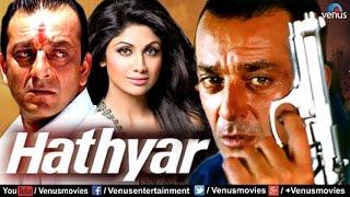 Hathyar | Hindi Movies | Sanjay Dutt Full Movies | Bollywood Action Movies