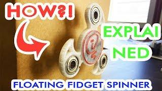 EXPLAINED Floating fidget spinner