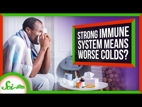 Does a Strong Immune System Make Colds Worse?
