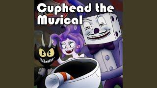 Cuphead the Musical (feat. Markiplier & NateWantsToBattle)