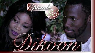 DIKOON  épisode 85