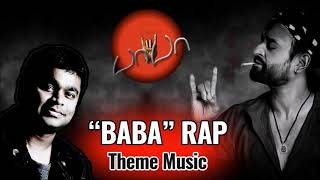 Super star Rajnikanth, BABA theme Rap