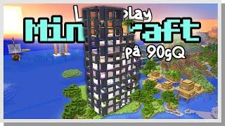 LP Minecraft på 90gQ #142 - FACKET ÖPPNAR!