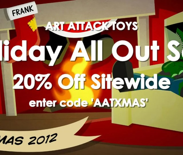 More After Christmas Sales Heck Yeah As The Folks Over At Art Attack Toys Are Doing A Holiday All Out Sale For  Off Sitewide And Even Though