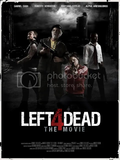 Left 4 Dead... The movie poster