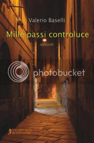Mille passi controluce - Valerio Baselli