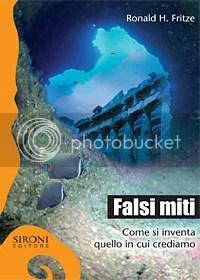 Falsi miti - Ronald H. Fritz  - Sironi editore