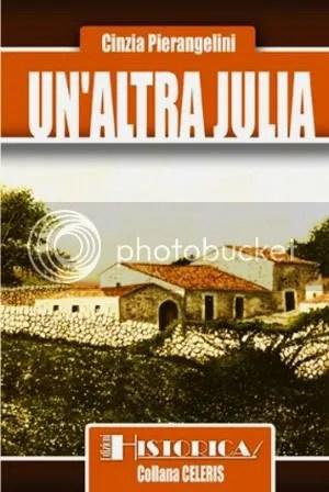 Un'altra Julia - Cinzia Pierangelini